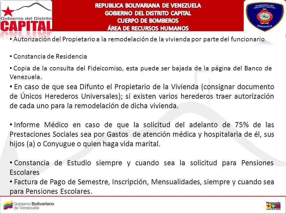 Copia de la consulta del Fideicomiso, esta puede ser bajada de la página del Banco de Venezuela. En caso de que sea Difunto el Propietario de la Vivie