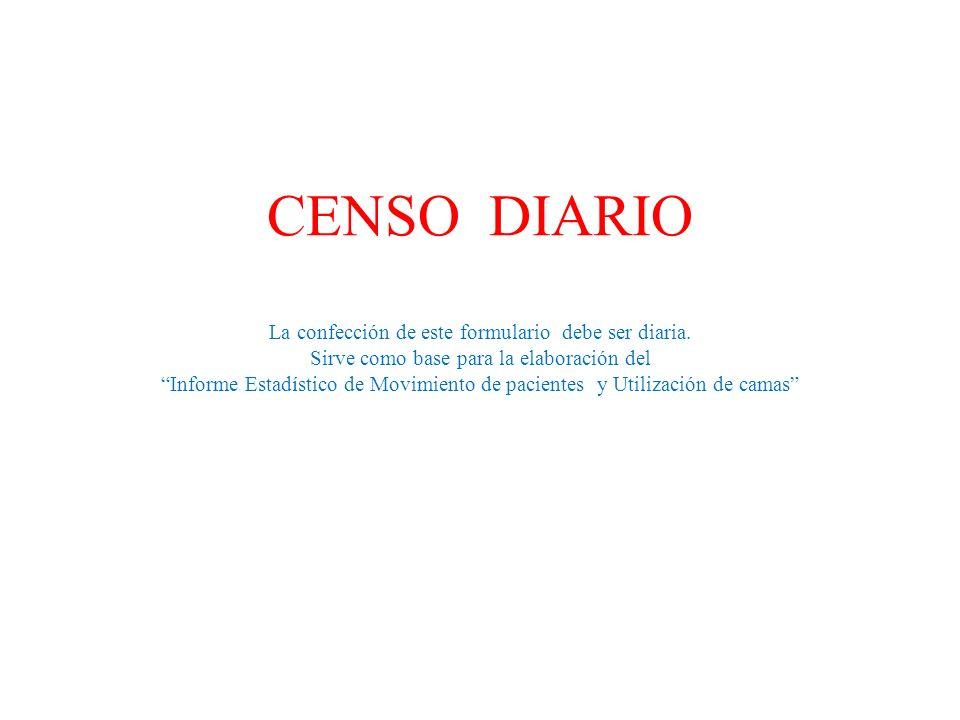 Espero que esta presentación los ayude a comprender como se confecciona un Censo Diario.