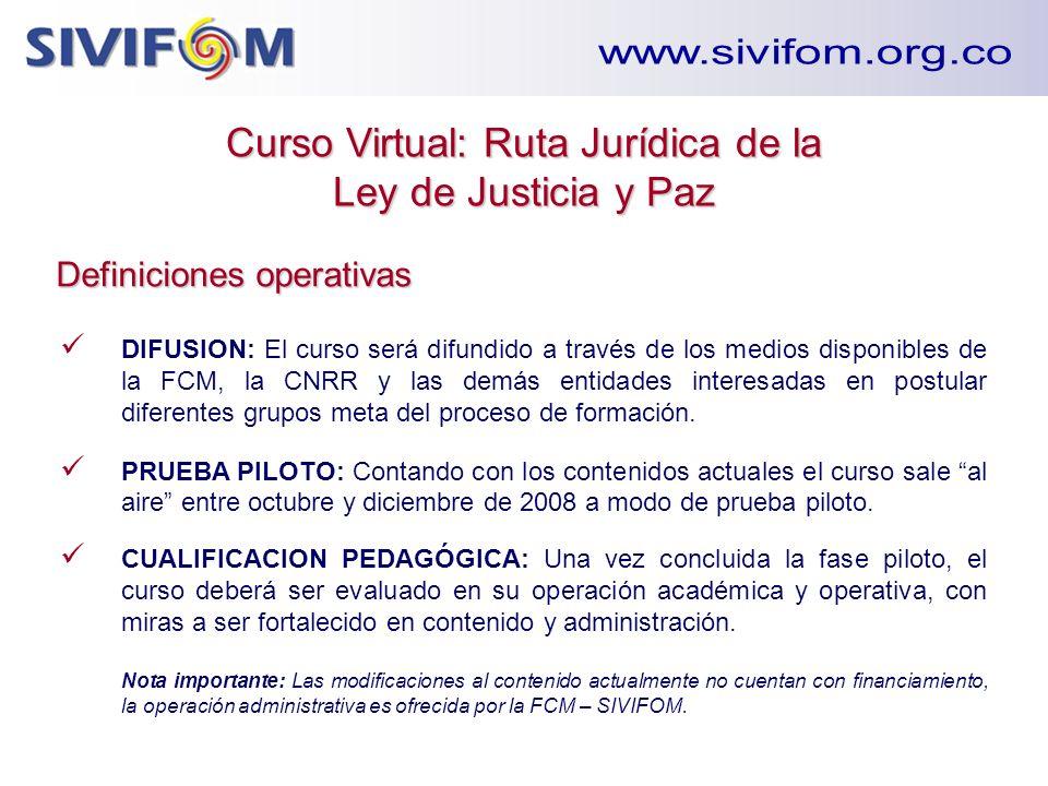 DIFUSION: El curso será difundido a través de los medios disponibles de la FCM, la CNRR y las demás entidades interesadas en postular diferentes grupo