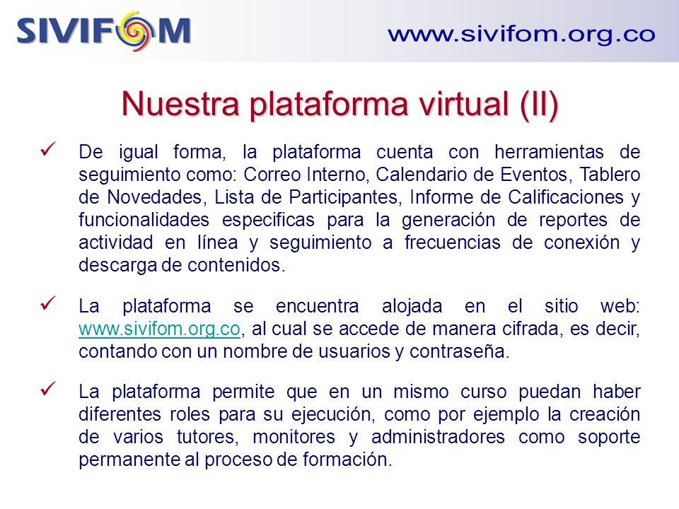 De igual forma, la plataforma cuenta con herramientas de seguimiento como: Correo Interno, Calendario de Eventos, Tablero de Novedades, Lista de Parti