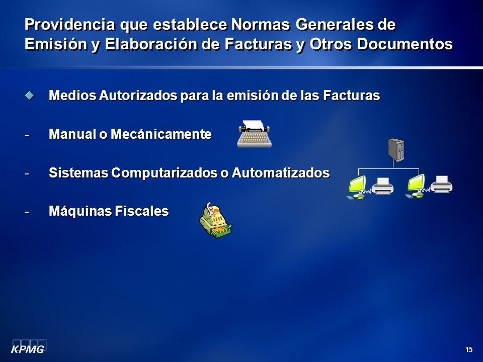 15 Providencia que establece Normas Generales de Emisión y Elaboración de Facturas y Otros Documentos Medios Autorizados para la emisión de las Factur