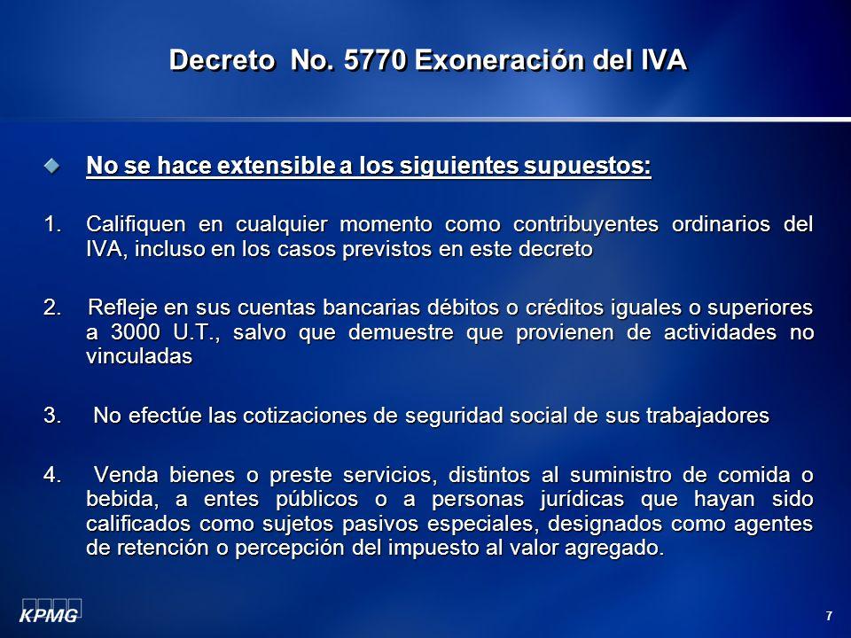 7 No se hace extensible a los siguientes supuestos: 1.Califiquen en cualquier momento como contribuyentes ordinarios del IVA, incluso en los casos pre