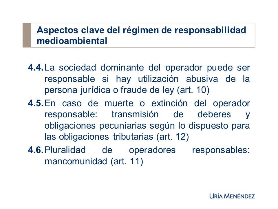 4.4.La sociedad dominante del operador puede ser responsable si hay utilización abusiva de la persona jurídica o fraude de ley (art.