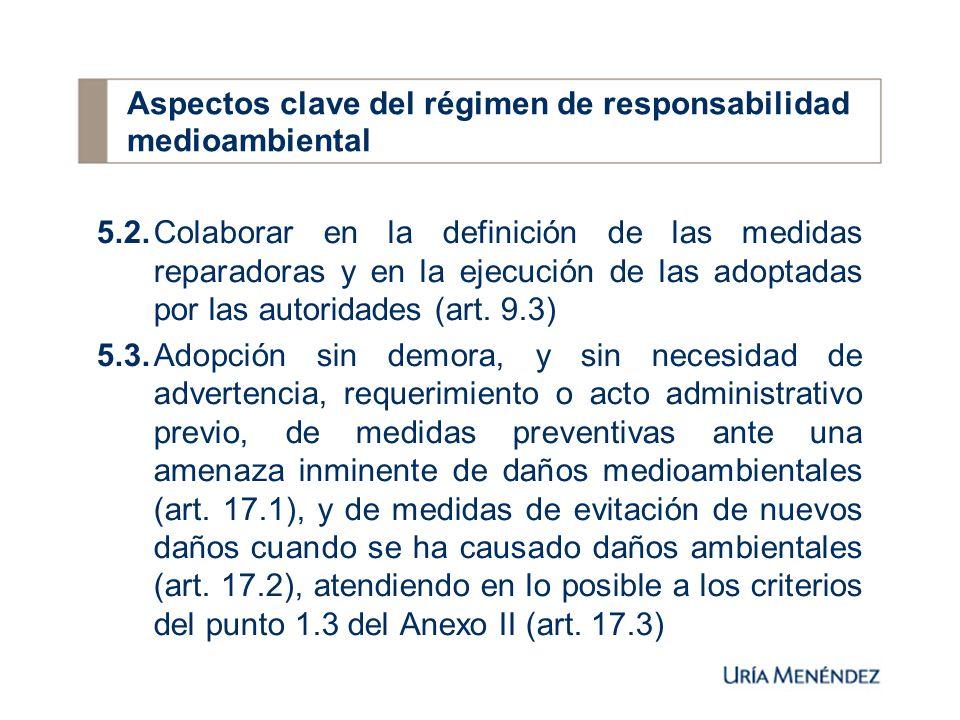 5.2.Colaborar en la definición de las medidas reparadoras y en la ejecución de las adoptadas por las autoridades (art.