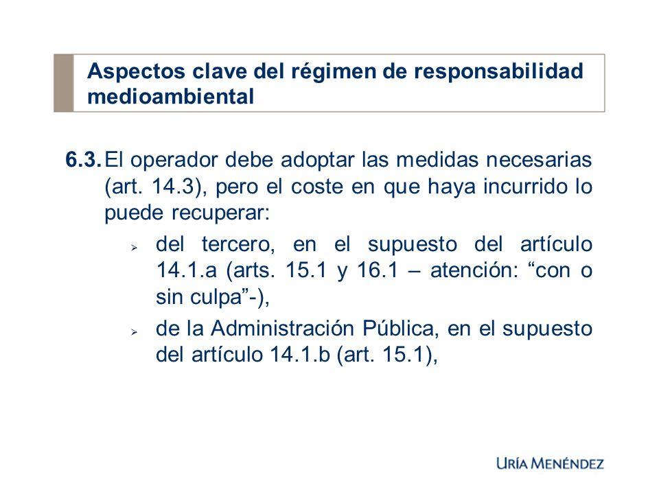 6.3.El operador debe adoptar las medidas necesarias (art.