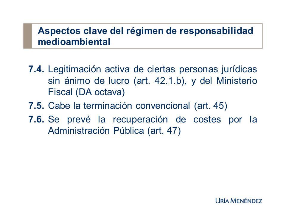 7.4.Legitimación activa de ciertas personas jurídicas sin ánimo de lucro (art.