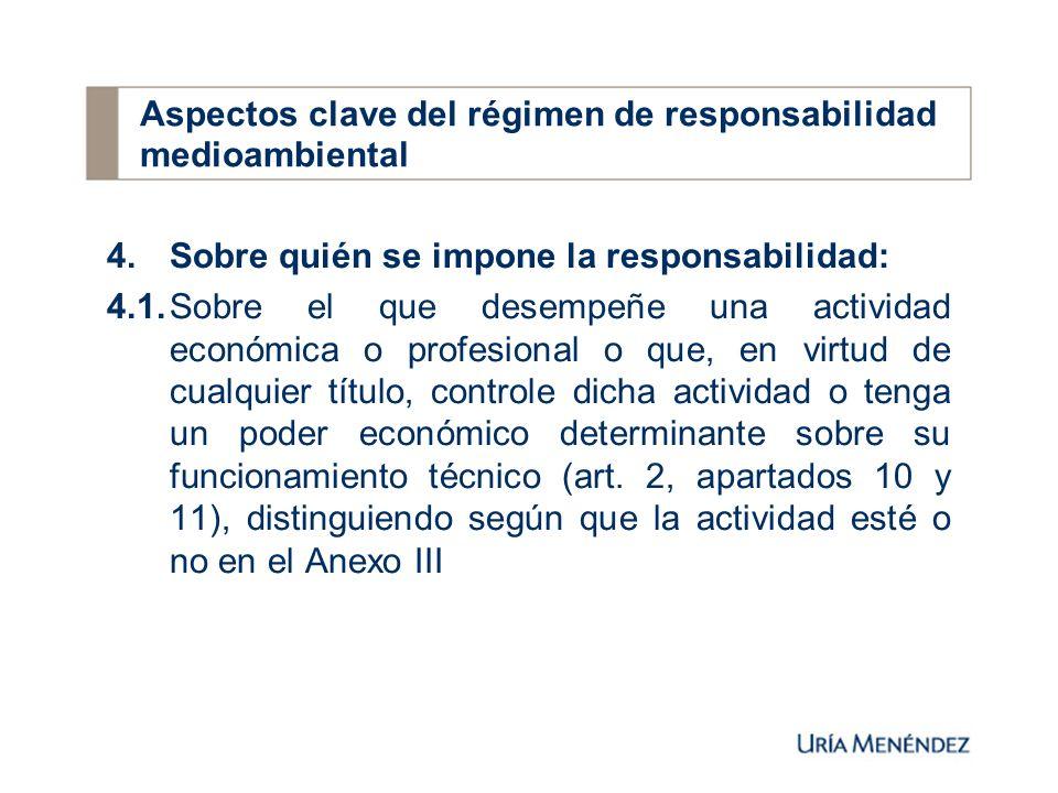 5.7.(Sólo operadores no Anexo III) Adoptar medidas reparadoras si ha mediado culpa o negligencia, o si se hubieran incumplido los deberes relativos a las medidas de prevención o evitación (art.