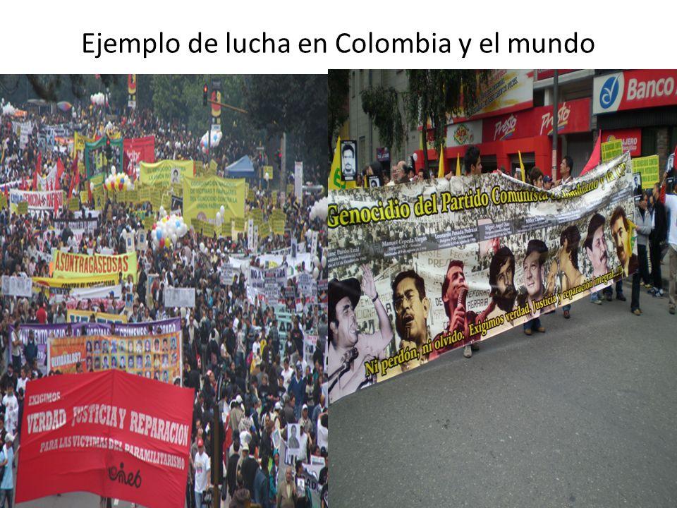 Ejemplo de lucha en Colombia y el mundo