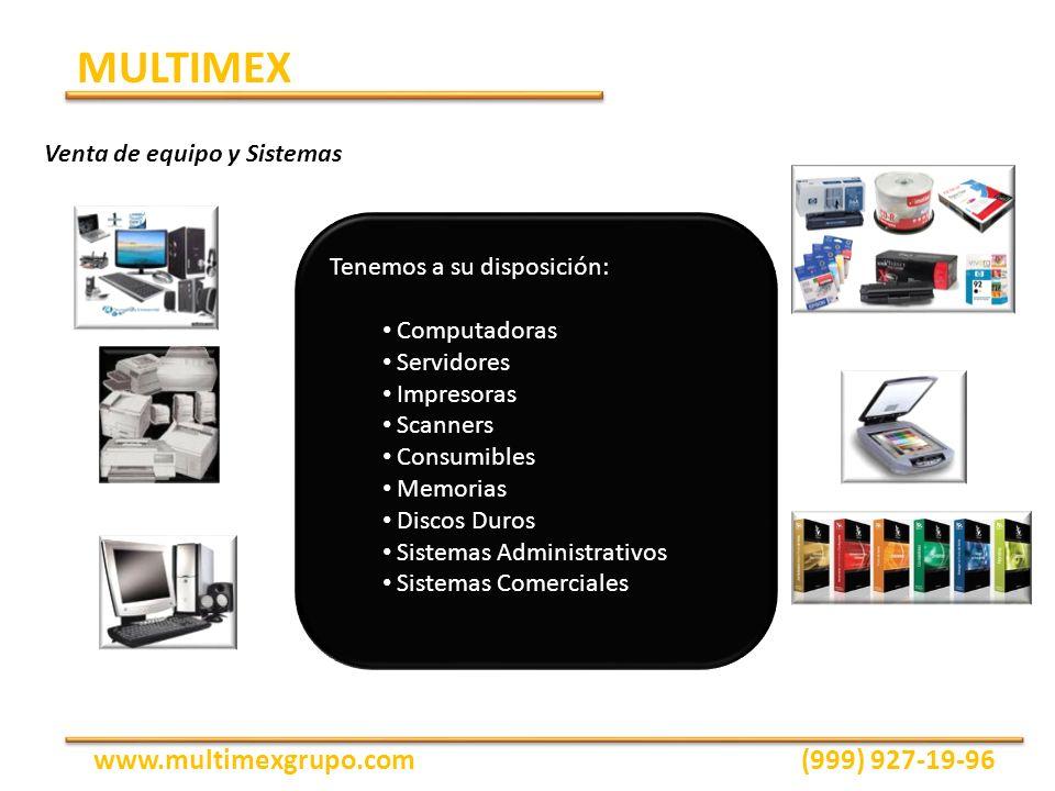 Tenemos a su disposición: Computadoras Servidores Impresoras Scanners Consumibles Memorias Discos Duros Sistemas Administrativos Sistemas Comerciales
