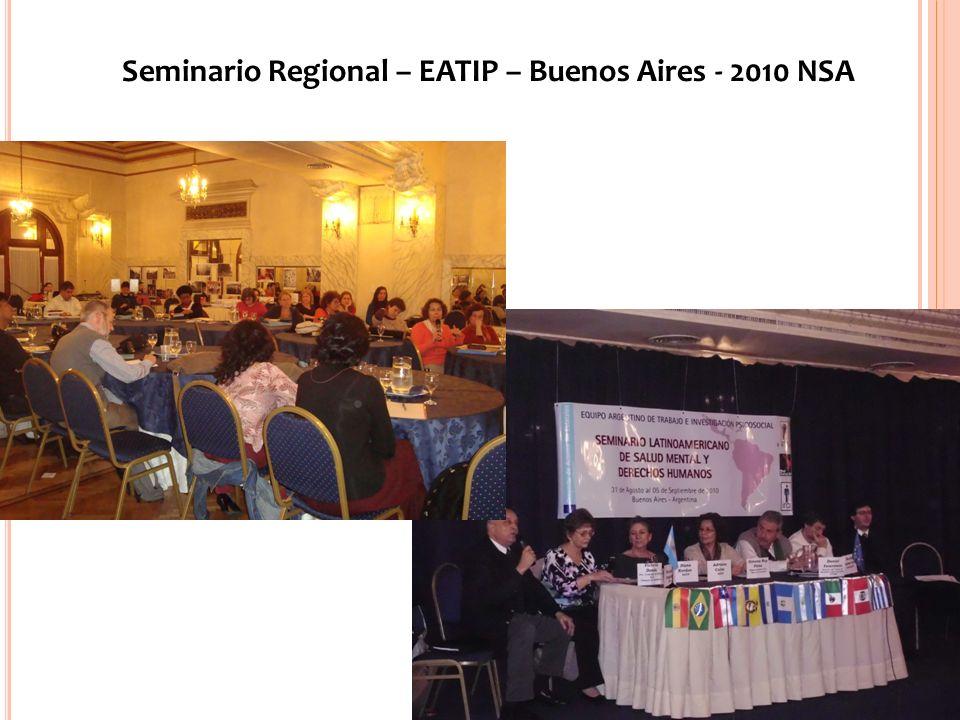Seminario Regional – EATIP – Buenos Aires - 2010 NSA www.eatip.org.ar