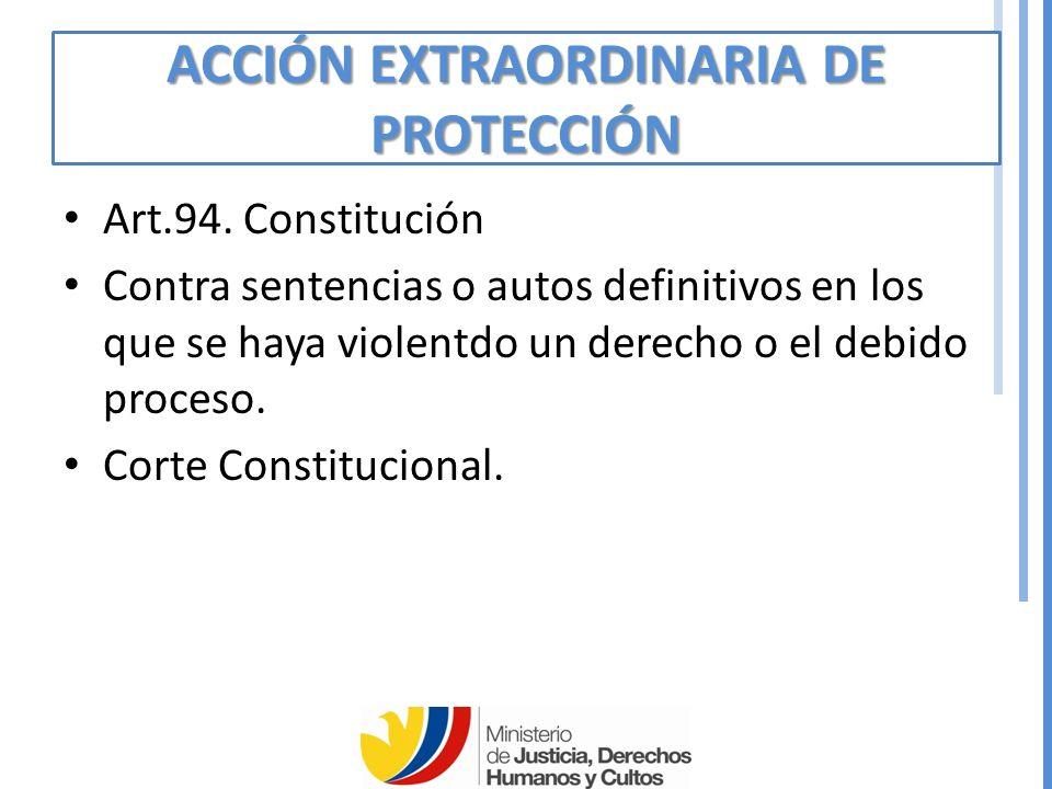 ACCIÓN EXTRAORDINARIA DE PROTECCIÓN Art.94.
