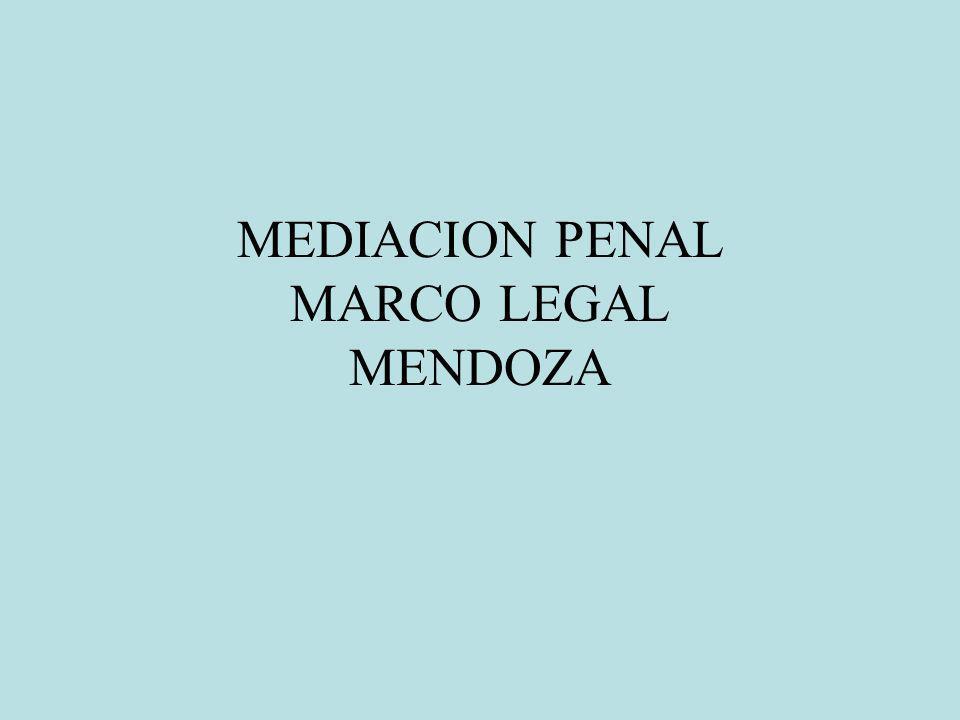 MEDIACION PENAL MARCO LEGAL MENDOZA