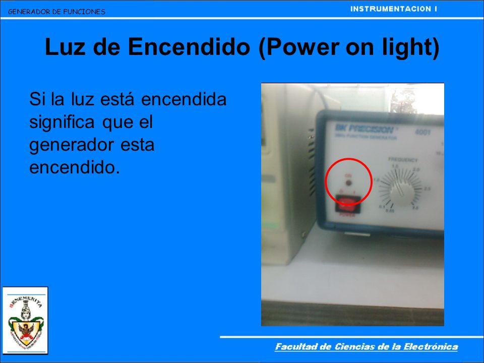 Luz de Encendido (Power on light) Si la luz está encendida significa que el generador esta encendido.