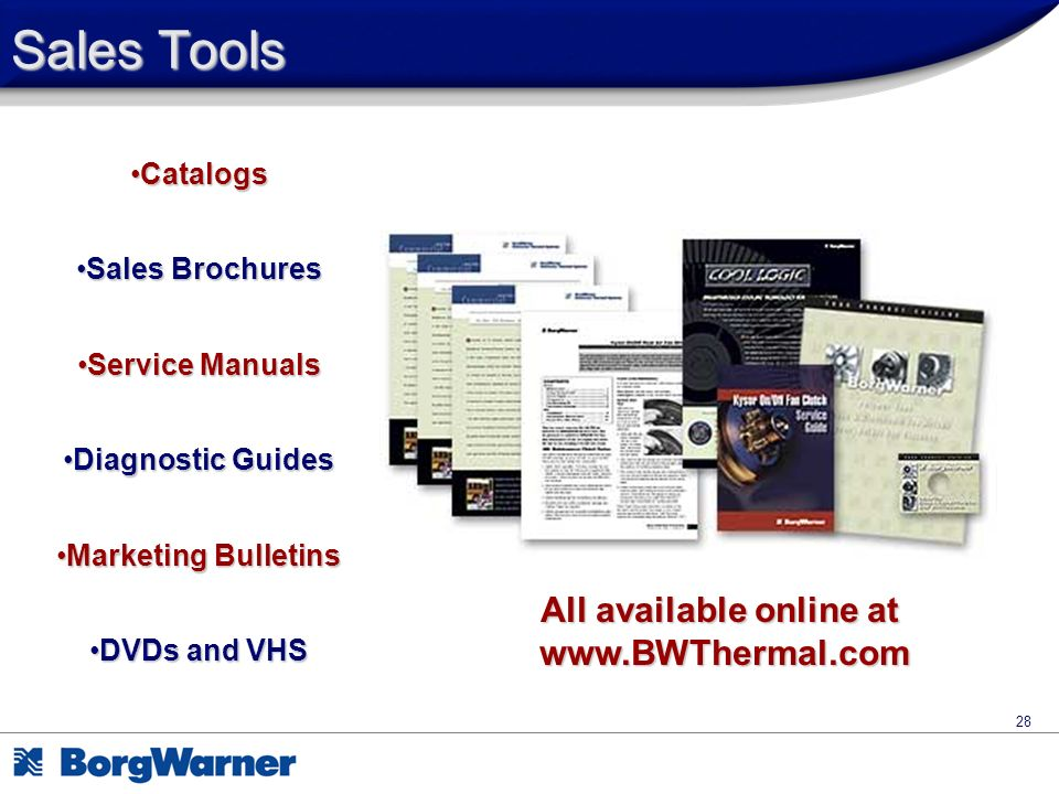 28 Sales Tools CatalogsCatalogs Sales BrochuresSales Brochures Service ManualsService Manuals Diagnostic GuidesDiagnostic Guides Marketing BulletinsMa
