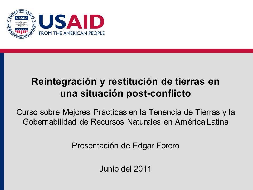 Reintegración y restitución de tierras en una situación post-conflicto Curso sobre Mejores Prácticas en la Tenencia de Tierras y la Gobernabilidad de
