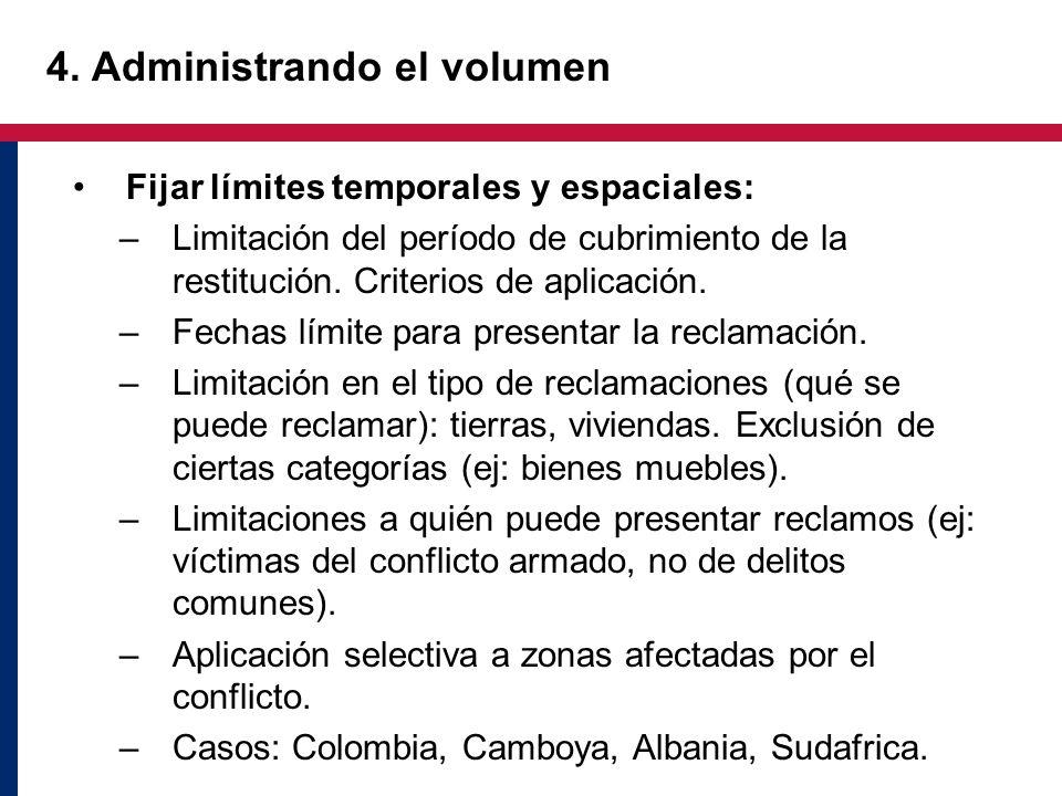 4. Administrando el volumen Fijar límites temporales y espaciales: –Limitación del período de cubrimiento de la restitución. Criterios de aplicación.