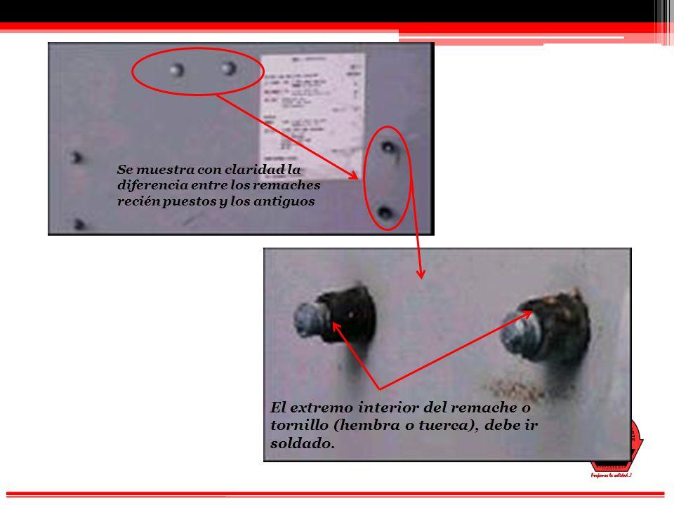Se muestra con claridad la diferencia entre los remaches recién puestos y los antiguos El extremo interior del remache o tornillo (hembra o tuerca), debe ir soldado.
