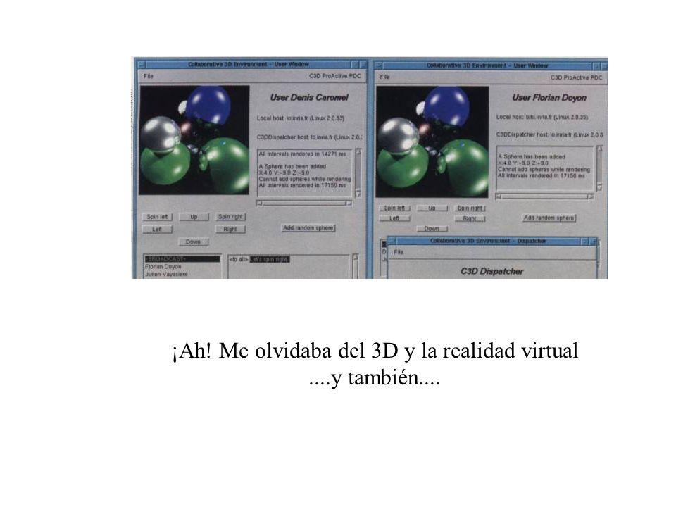 ¡Ah! Me olvidaba del 3D y la realidad virtual....y también....