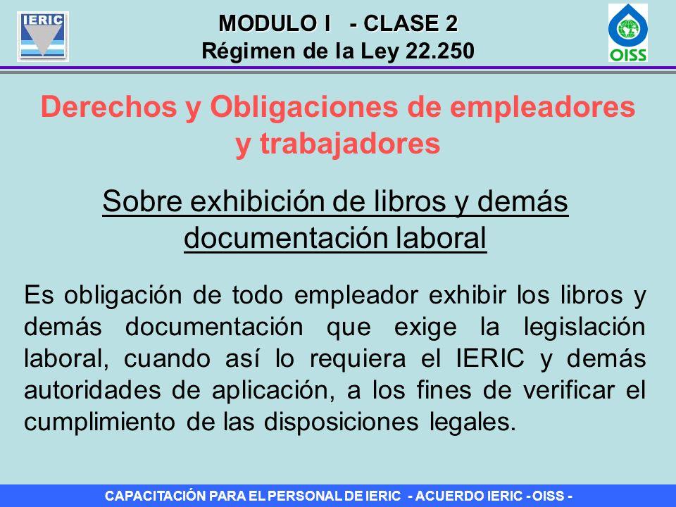 CAPACITACIÓN PARA EL PERSONAL DE IERIC - ACUERDO IERIC - OISS - Derechos y Obligaciones de empleadores y trabajadores Sobre exhibición de libros y dem