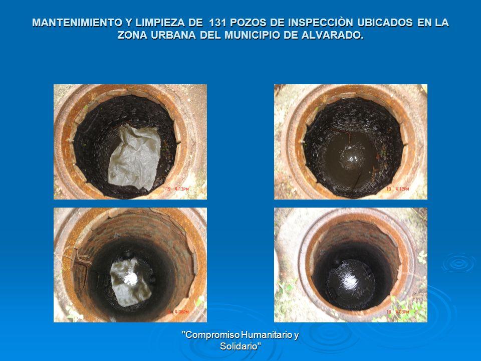 MANTENIMIENTO Y LIMPIEZA DE 131 POZOS DE INSPECCIÒN UBICADOS EN LA ZONA URBANA DEL MUNICIPIO DE ALVARADO.