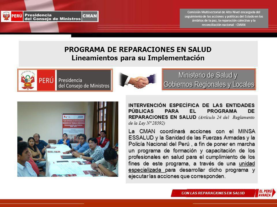 PROGRAMA DE REPARACIONES EN SALUD Lineamientos para su Implementación INTERVENCIÓN ESPECÍFICA DE LAS ENTIDADES PÚBLICAS PARA EL PROGRAMA DE REPARACION