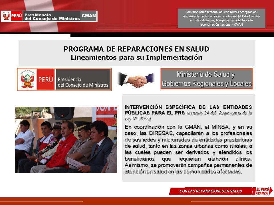 PROGRAMA DE REPARACIONES EN SALUD Lineamientos para su Implementación INTERVENCIÓN ESPECÍFICA DE LAS ENTIDADES PÚBLICAS PARA EL PRS (Artículo 24 del R