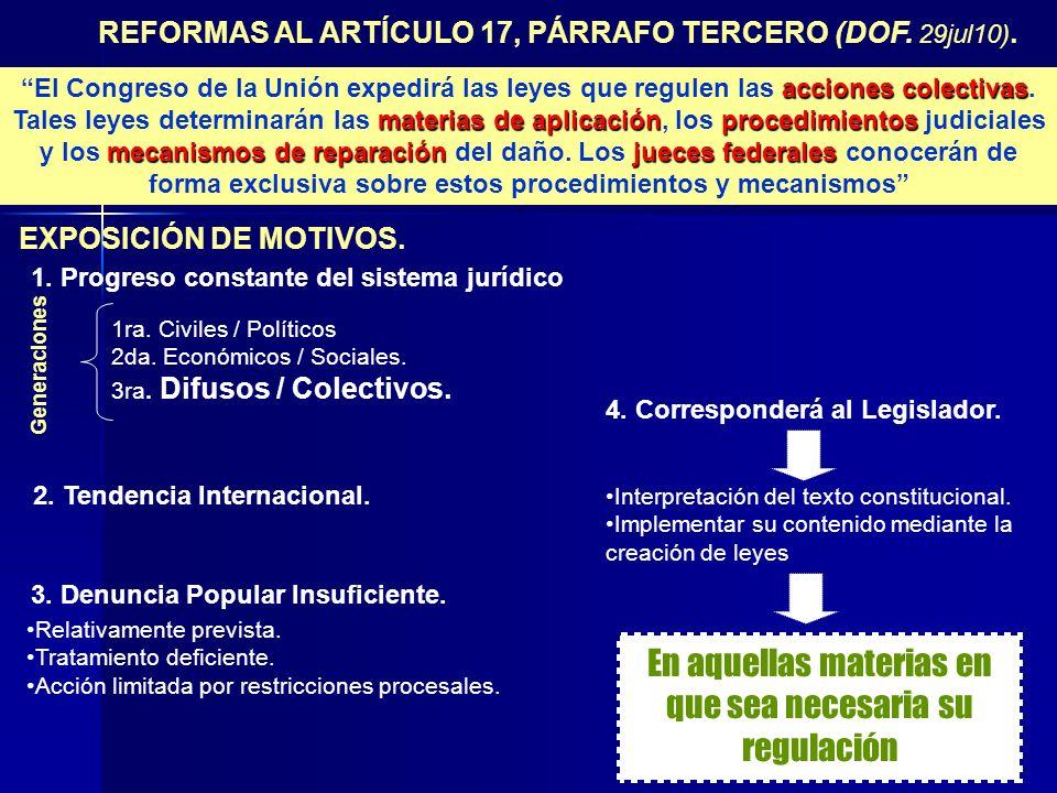 REFORMAS AL ARTÍCULO 17, PÁRRAFO TERCERO (DOF. 29jul10).