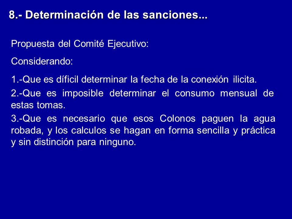 8.- Determinación de las sanciones...1.-Que es díficil determinar la fecha de la conexión ilicita.