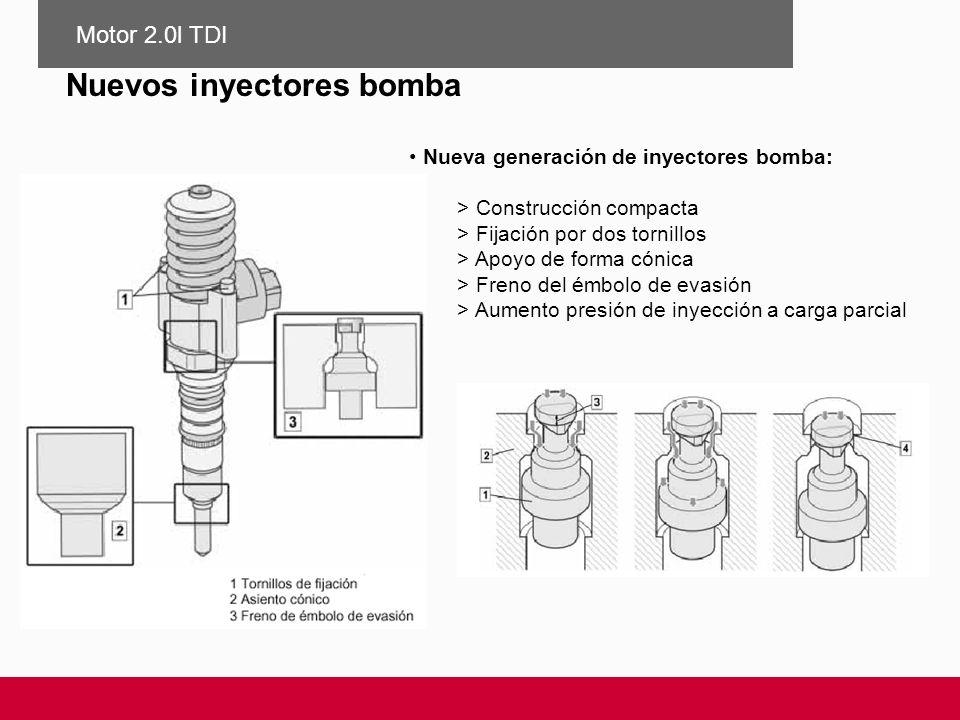 Nueva generación de inyectores bomba: > Construcción compacta > Fijación por dos tornillos > Apoyo de forma cónica > Freno del émbolo de evasión > Aum