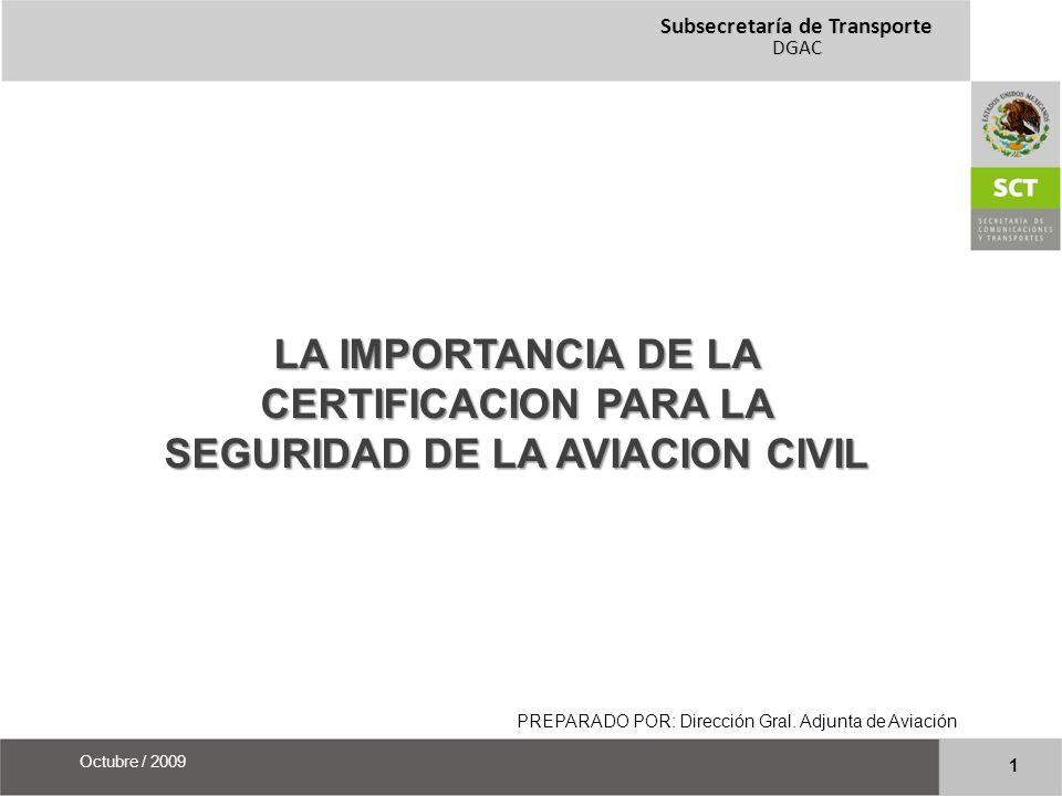 Subsecretaría de Transporte DGAC 12 Octubre / 2009 REGULACION DE LA INDUSTRIA AERONAUTICA PARTE V APROBACIÓN DE MODIFICACIONES Y REPARACIONES Capítulo 1 La aeronave en servicio.