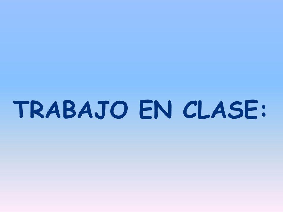 TRABAJO EN CLASE: