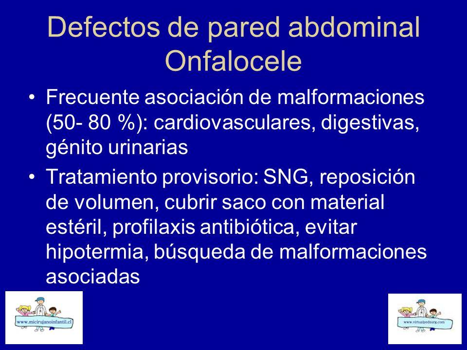 Defectos de pared abdominal Onfalocele Frecuente asociación de malformaciones (50- 80 %): cardiovasculares, digestivas, génito urinarias Tratamiento p