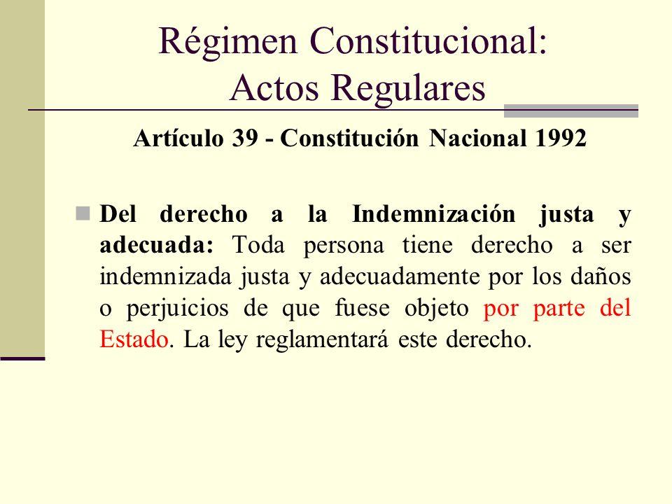 ACTOS REGULARES La regularidad de los actos administrativos consiste en la adecuación de aquellos actos a las normas jurídicas, la ley, tanto en materia de competencia, el objeto, la voluntad legal y la forma.