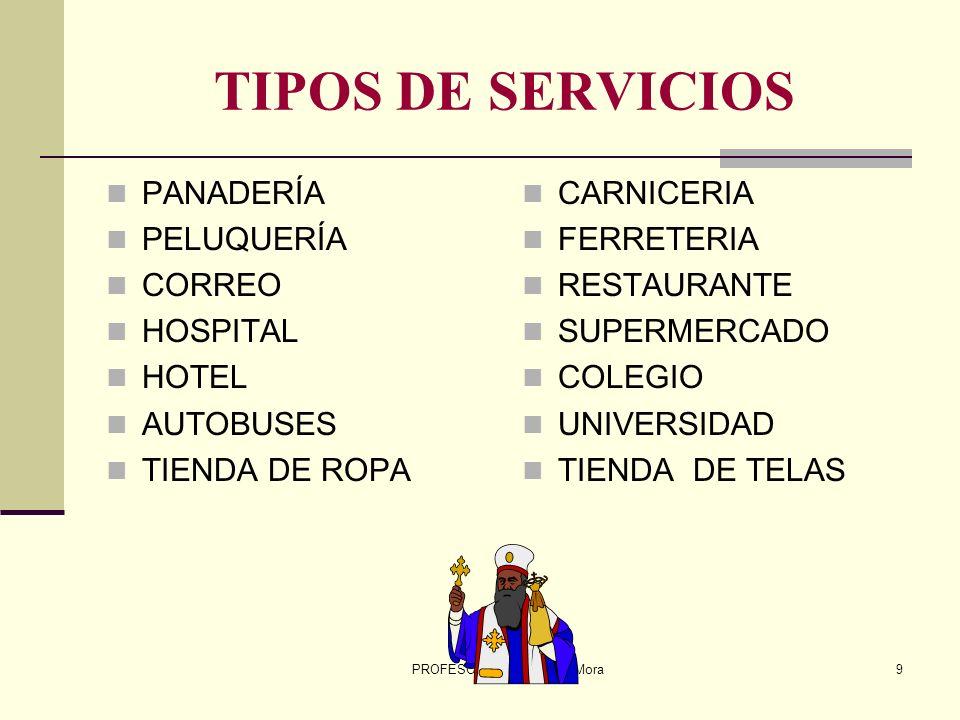 PROFESOR: Miguel Ángel Mora8 EL SERVICIO La empresa presta el servicio, en plazos y formas acordadas El consumidor recibe el servicio y cancela en la