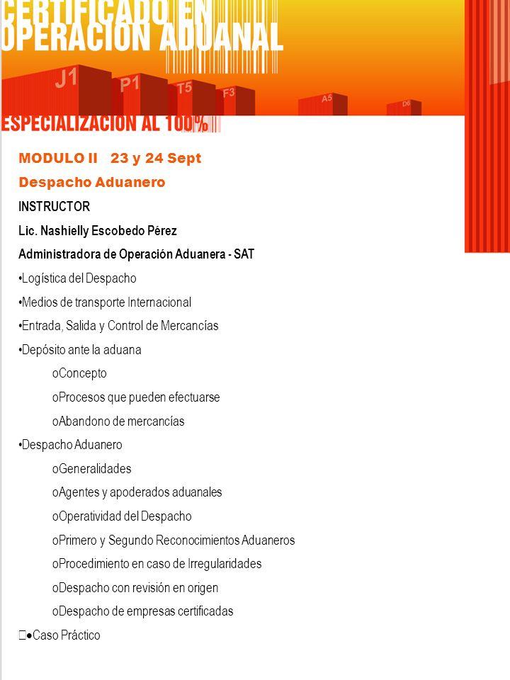 MODULO III 7 y 8 Oct Regímenes Aduaneros INSTRUCTOR Lic.