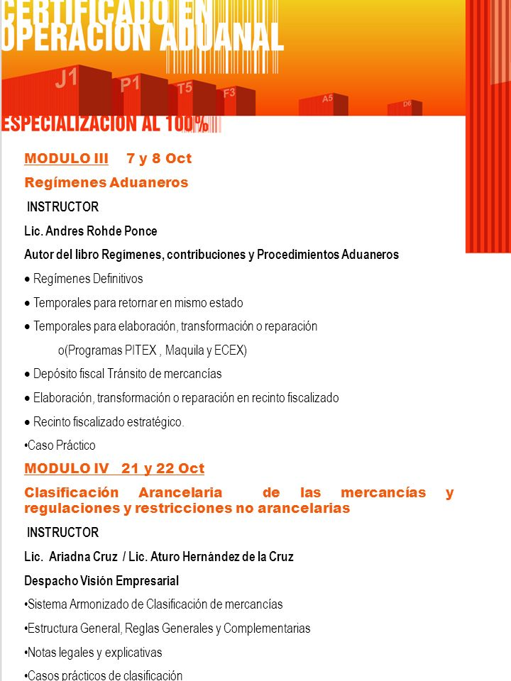 MODULO III 7 y 8 Oct Regímenes Aduaneros INSTRUCTOR Lic.