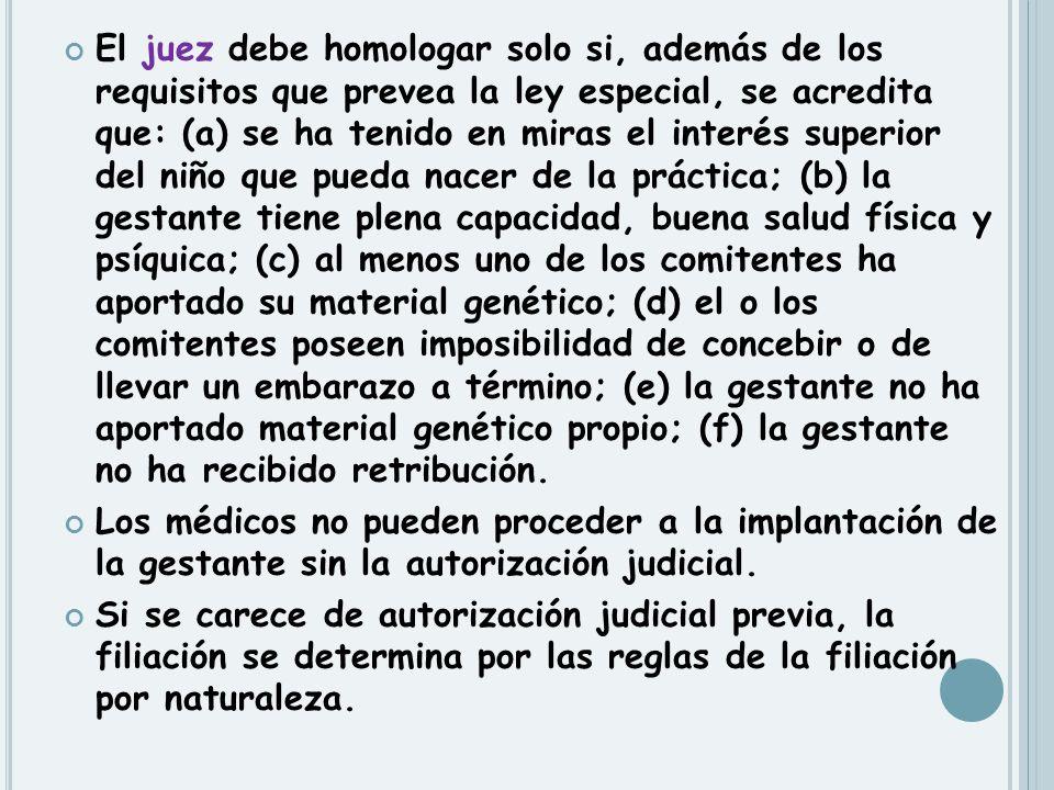 El juez debe homologar solo si, además de los requisitos que prevea la ley especial, se acredita que: (a) se ha tenido en miras el interés superior de