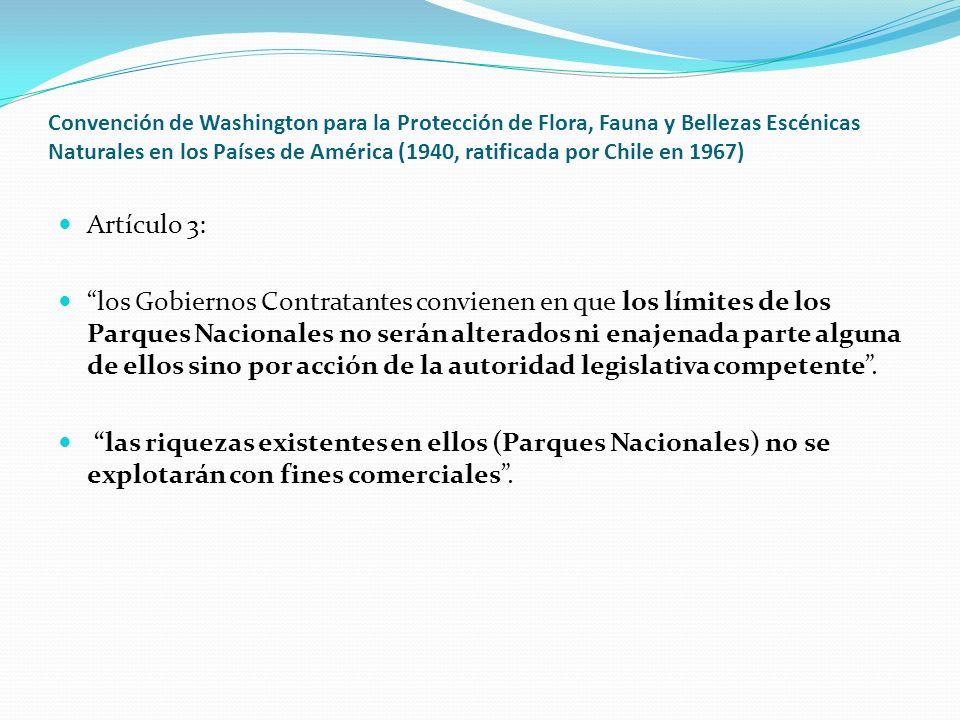 Convención de Washington para la Protección de Flora, Fauna y Bellezas Escénicas Naturales en los Países de América (1940, ratificada por Chile en 196