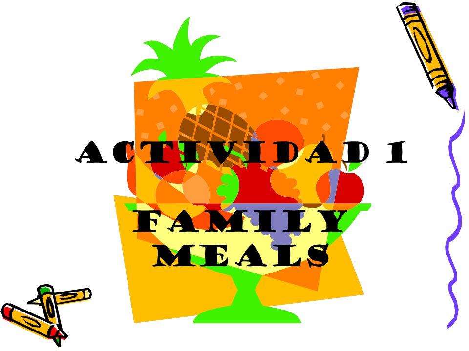 Actividad 1 Family Meals