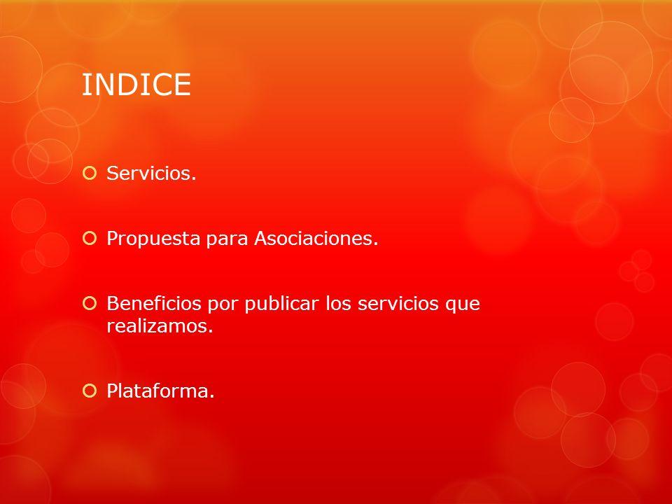 INDICE Servicios.Propuesta para Asociaciones.