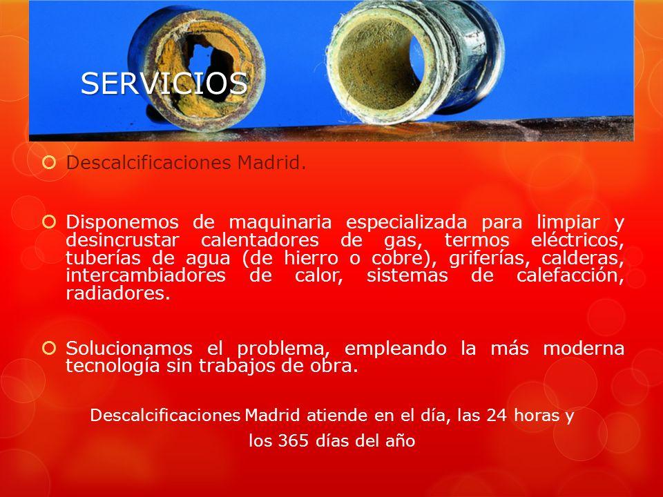 SERVICIOS Descalcificaciones Madrid.
