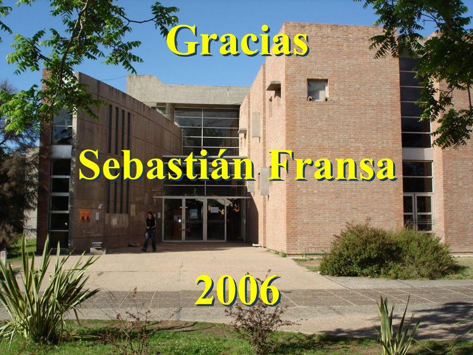 Gracias Sebastián Fransa 2006 Gracias Sebastián Fransa 2006