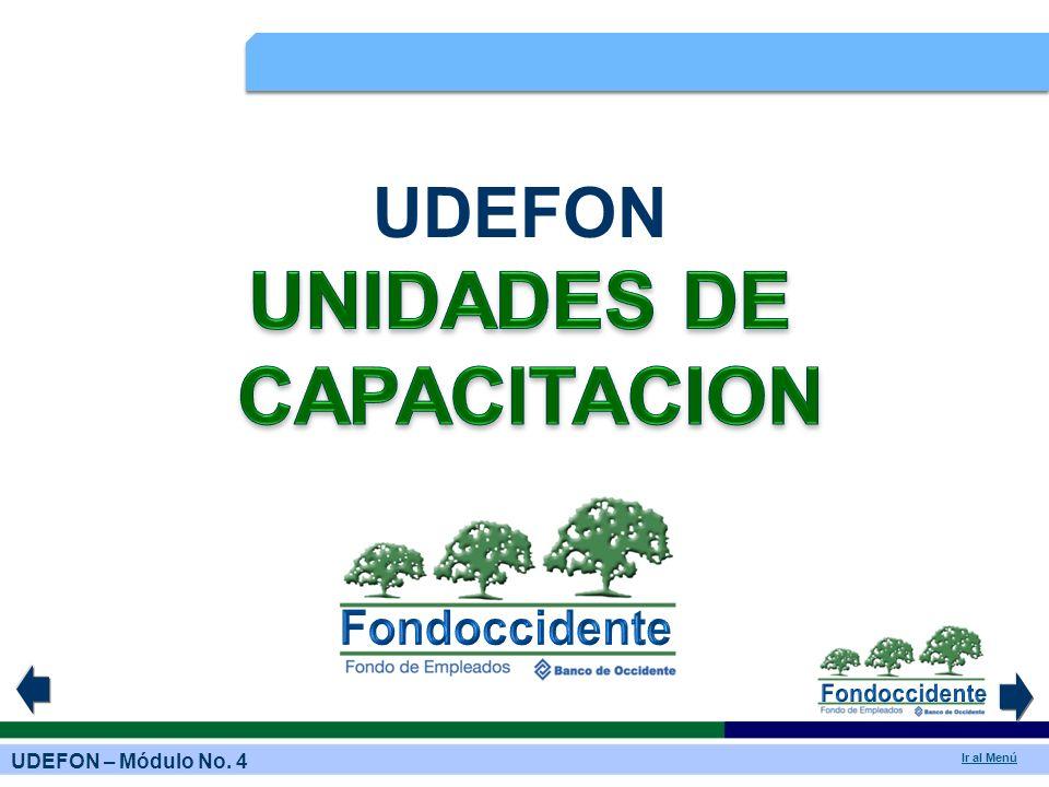 UDEFON – Módulo No.4 Ir al Menú 3.