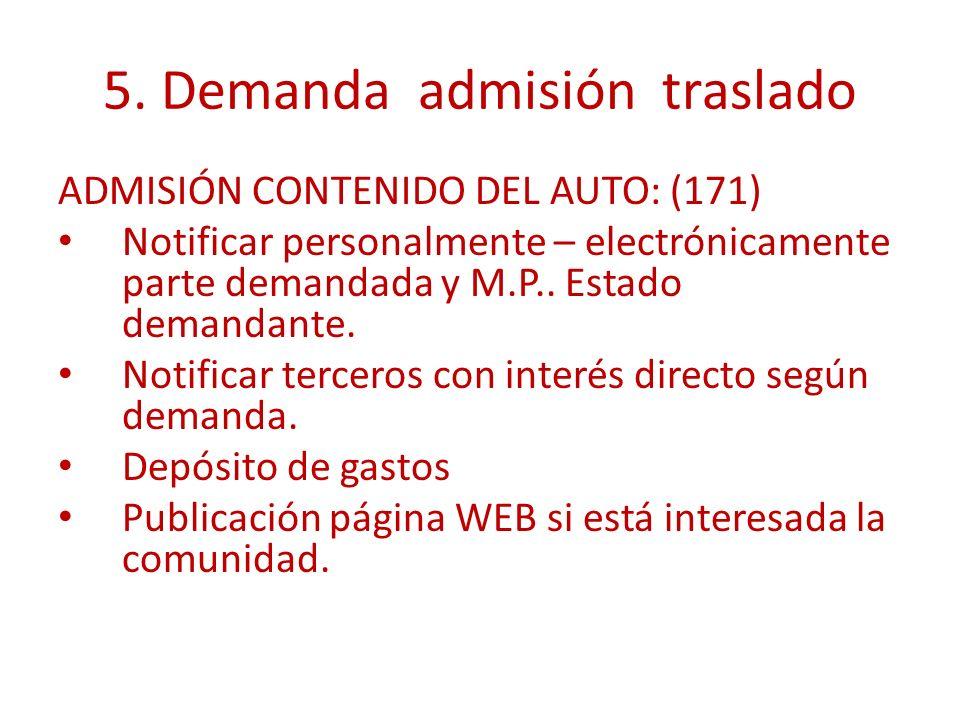 5. Demanda admisión traslado ADMISIÓN CONTENIDO DEL AUTO: (171) Notificar personalmente – electrónicamente parte demandada y M.P.. Estado demandante.