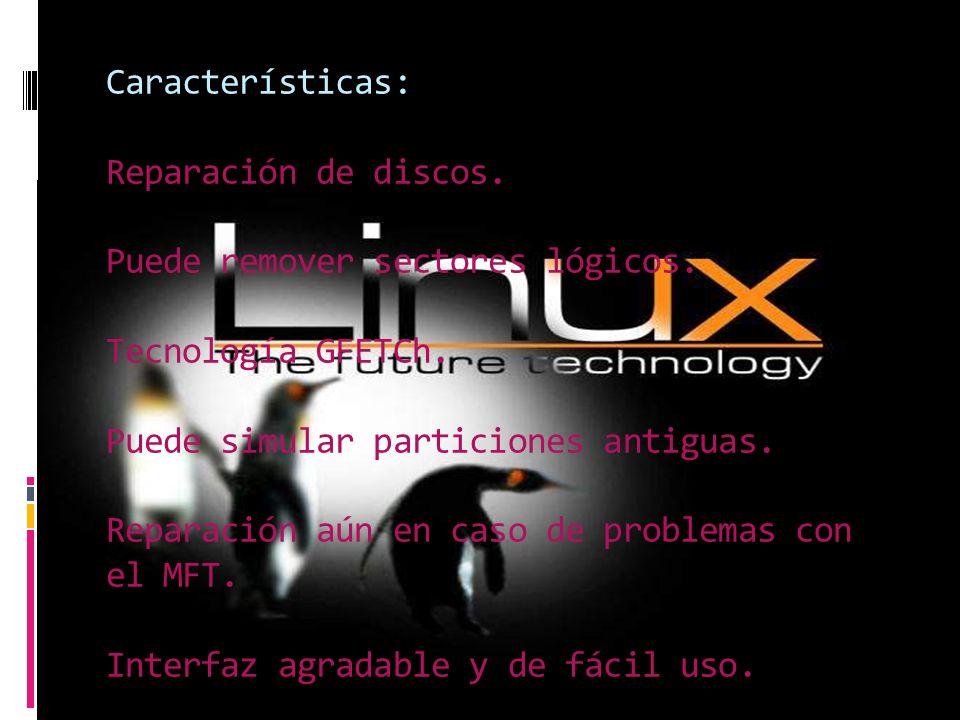 Características: Reparación de discos.Puede remover sectores lógicos.