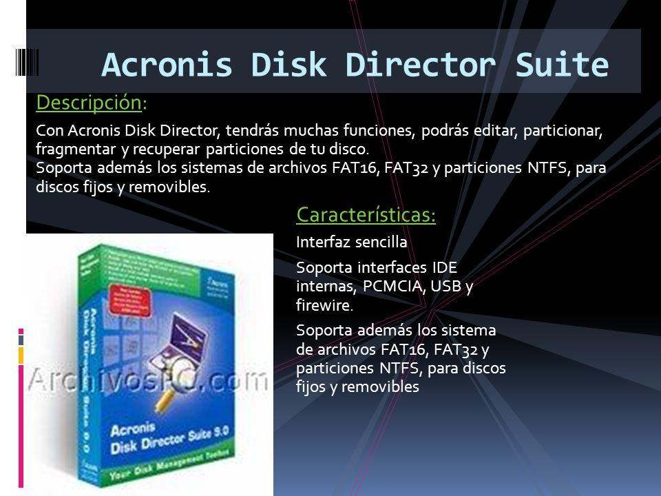 Descripción: Con Acronis Disk Director, tendrás muchas funciones, podrás editar, particionar, fragmentar y recuperar particiones de tu disco.