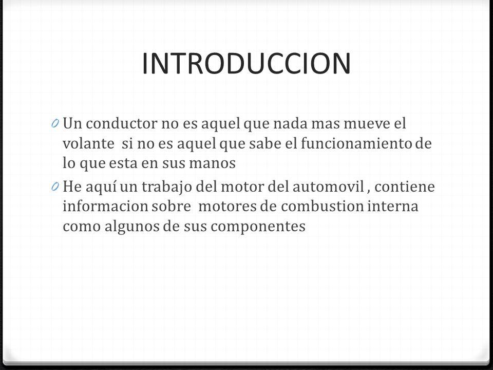 MOTOR TIPO DIESEL 0 Es un motor térmico de combustión interna alternativo en el cual el encendido del combustible se logra por la temperatura elevada que produce la compresión del aire en el interior del cilindro, según el principio del ciclo del diésel