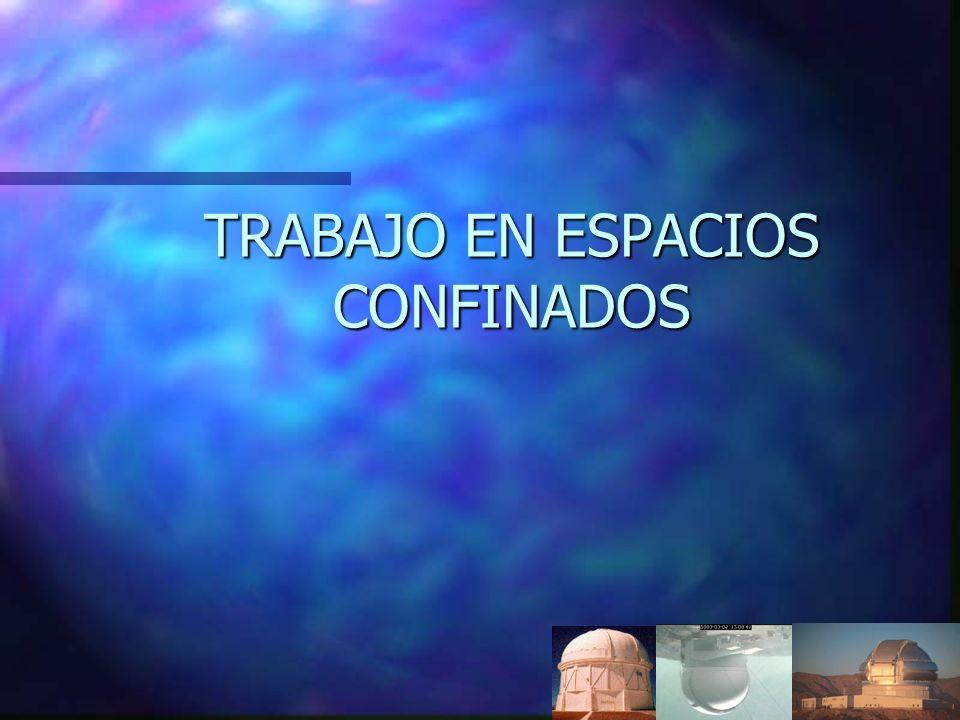 TRABAJO EN ESPACIOS CONFINADOS