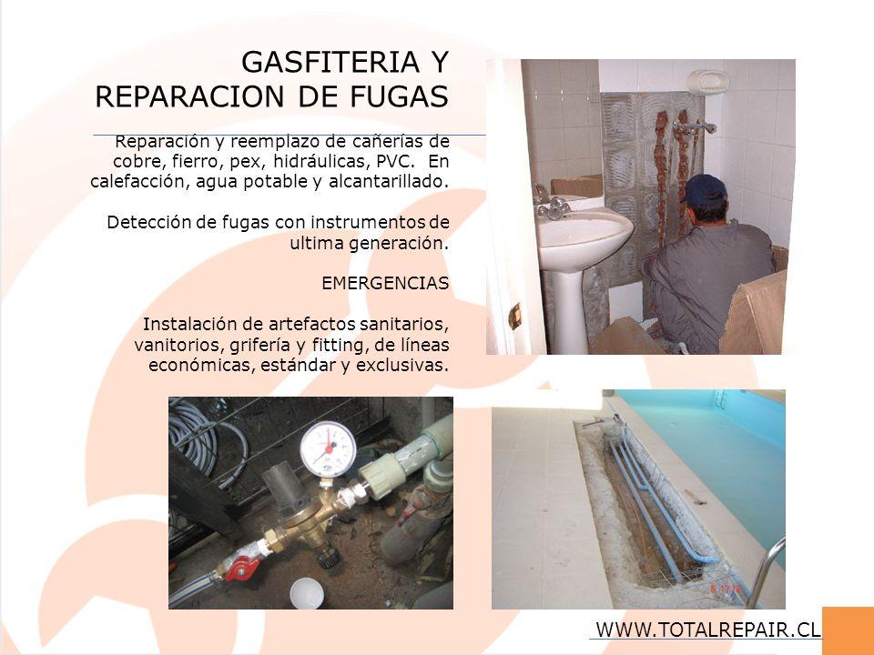 GASFITERIA Y REPARACION DE FUGAS Reparación y reemplazo de cañerías de cobre, fierro, pex, hidráulicas, PVC. En calefacción, agua potable y alcantaril