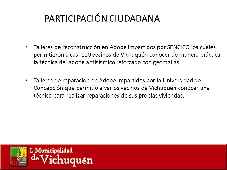 Talleres de reconstrucción en Adobe impartidos por SENCICO los cuales permitieron a casi 100 vecinos de Vichuquén conocer de manera práctica la técnic